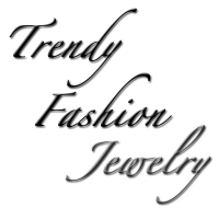 Trendy / Fashion Jewelry